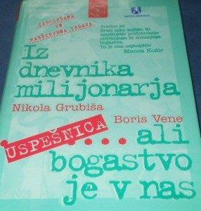 Iz-dnevnika-milijonarja-___-ali-bogastvo-je-v-nas-nikola-grubisa-in-boris-vene-286x300