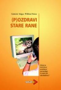 knjige-Pozdravi-stare-rane gabriele stogar in wilfried reiter