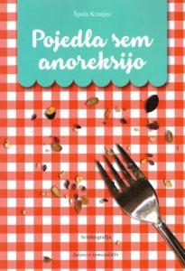 pojedla_sem_anoreksijo spela kranjec