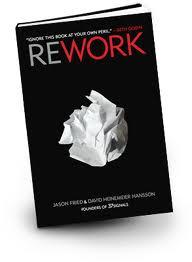 rework Jason Fried & David Heinemeier Hansson