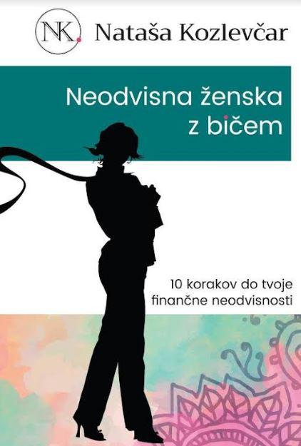 natasa-kozlevcar-neodvisna-zenska-z-bicem-financna-neodvisnost