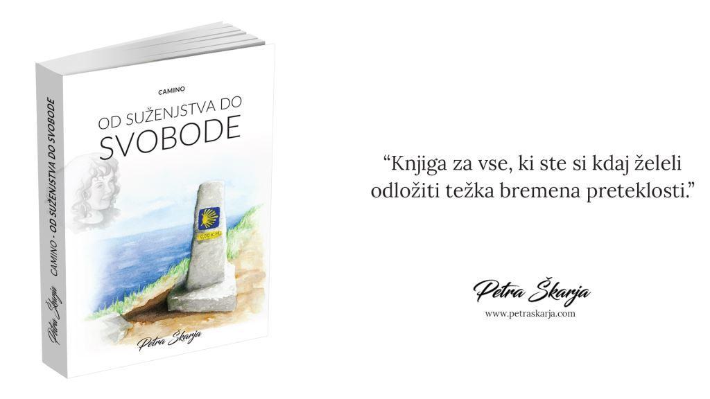 CAMINO - Od suženjstva do svobode, Petra Škarja