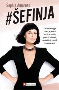 ŠEFINJA knjiga Sophia Amoruso