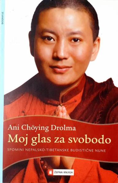 Moj glas za svobodo Ani Choying Drolma knjiga 2